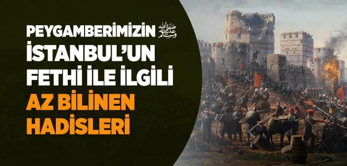 İstanbul'un Fethi İle İlgili Hadisler