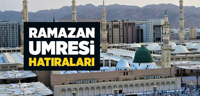 Ramazan Umresi Hatıraları