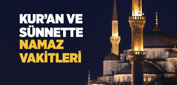 Kur'an ve Sünnete Göre Namaz Vakitleri
