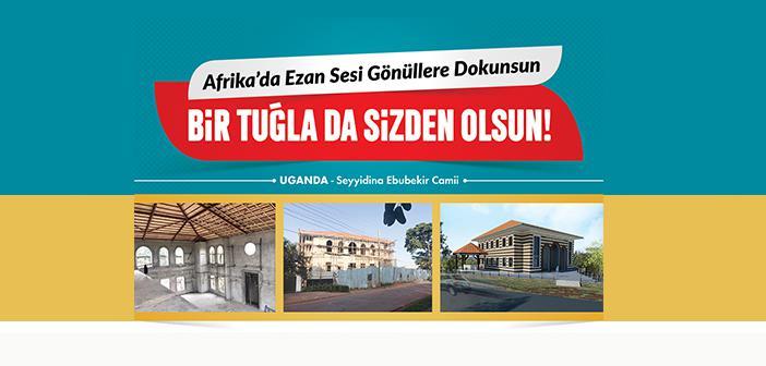Uganda'da Açılacak Camide Bir Tuğla da Sizden Olsun!