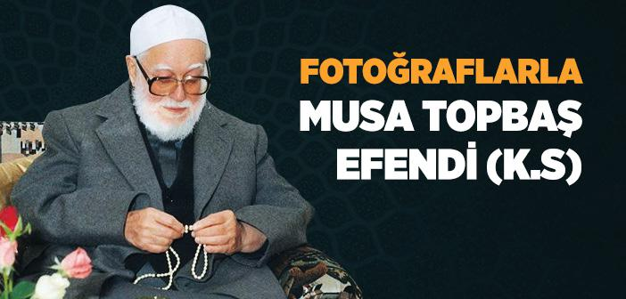 Fotoğraflarla Musa Efendi Portresi