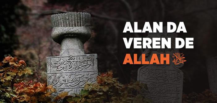 Canı Alan da Veren de Allah'tır