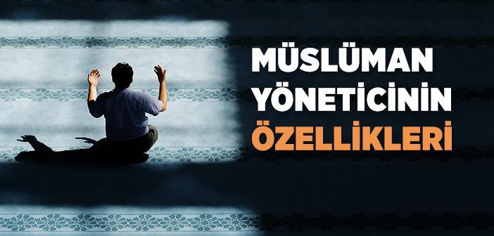 Müslüman İdarecinin Vasıfları