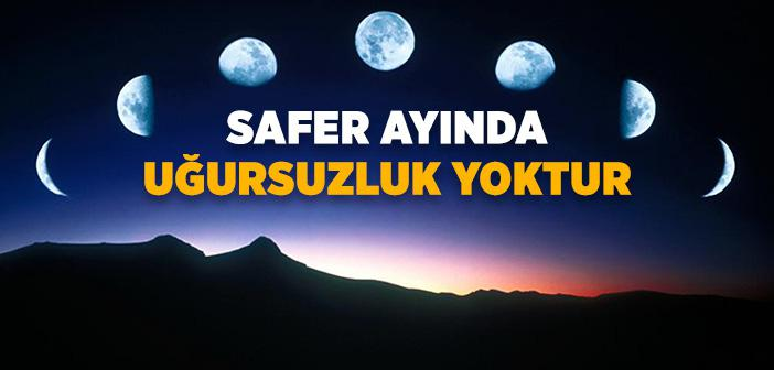 Safer Ayı Uğursuz mudur? Safer Ayına Özel İbadet ya da Dua Var mıdır?