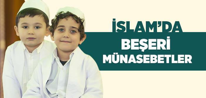 İslam'da Beşeri Münasebetler