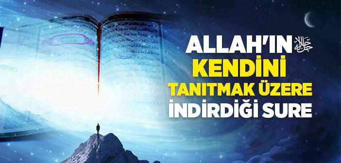 Kulhüvallahü Ehad Suresi ve Anlamı - Kulhüvallahü Ehad Suresi Türkçesi, Arapça Oku, Dinle, Anlamı ve Fazileti