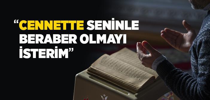 """Peygamberimizin """"Cennette Seninle Beraber Olmayı İsterim"""" Diyen Sahabiye Cevabı"""