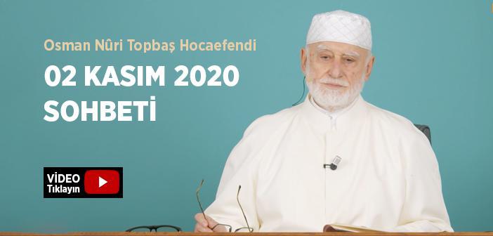 Osman Nûri Topbaş Hocaefendi 02 Kasım 2020 Sohbeti