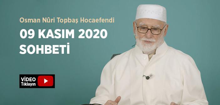Osman Nûri Topbaş Hocaefendi 09 Kasım 2020 Sohbeti