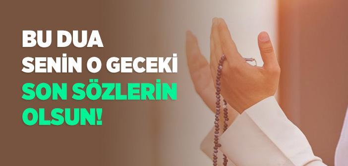 """""""Allahümme Eslemtü Nefsi İleyke"""" Duası"""