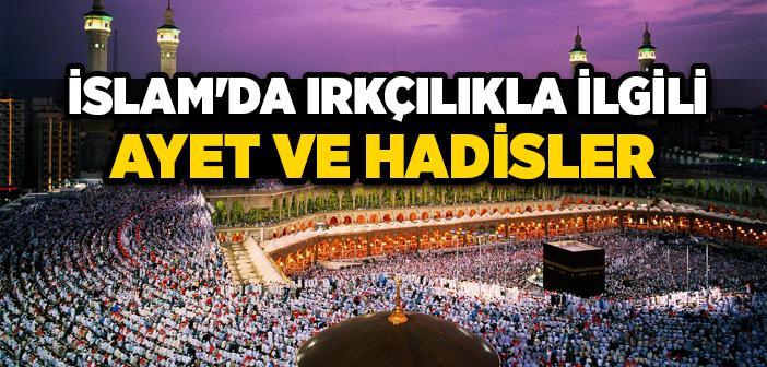İslam'da Irkçılıkla İlgili Ayet ve Hadisler
