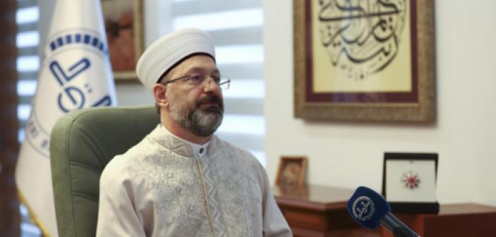Diyanet İşleri Başkanı: Zalimler Kendi Zulümlerinde Helak Olacaklar