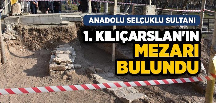 Diyarbakır'da Anadolu Selçuklu Sultanı 1. Kılıçarslan'ın Mezarı Bulundu