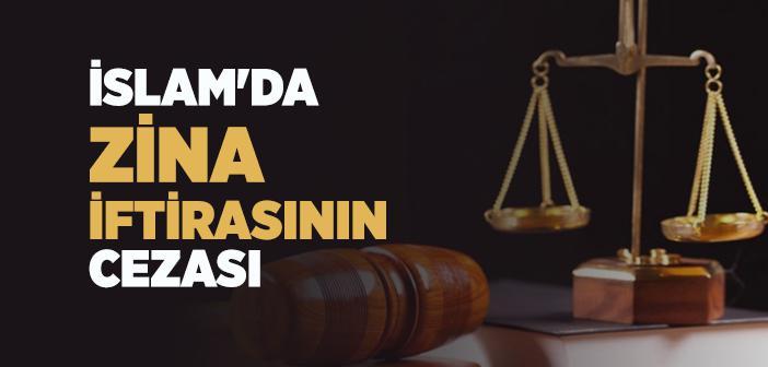 İslam'da Zina İftirasının Cezası