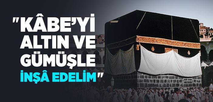 Kâbe'yi Tamir Ettiren Sultan