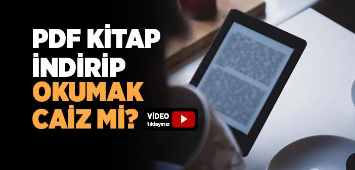 İnternetten Kitap İndirip Okumak Caiz mi?