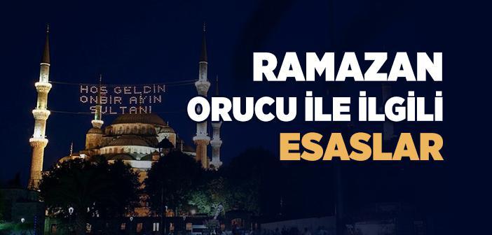 Ramazan Orucu ile İlgili Esaslar