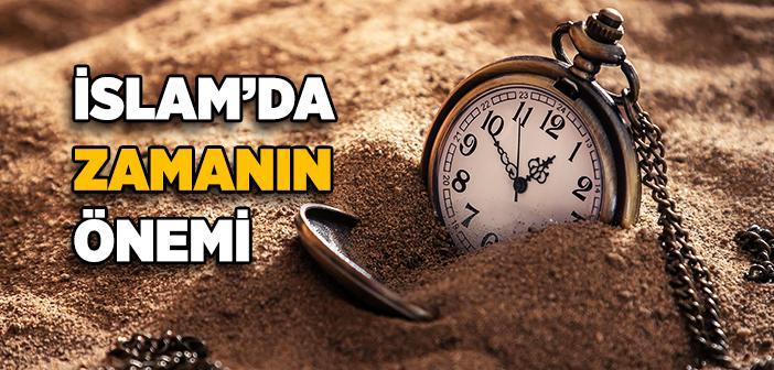 İslam'da Zamanın Önemi