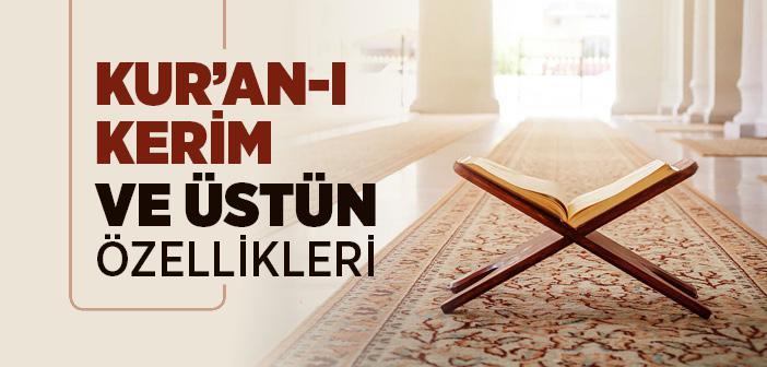 Kuran'ı Kerim ve Özellikleri