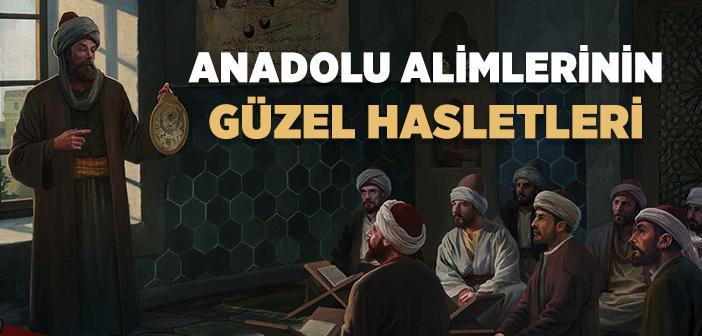 Anadolu Alimlerinin Özellikleri