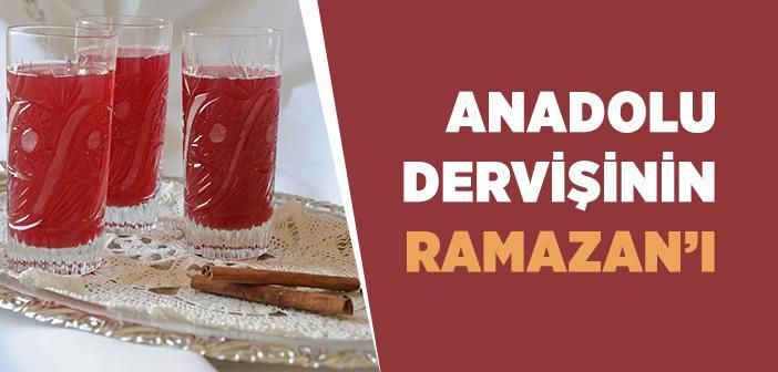 Anadolu Dervişinin Ramazan'ı
