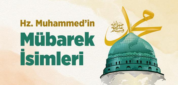 Hz. Muhammed'in (s.a.v.) İsimleri