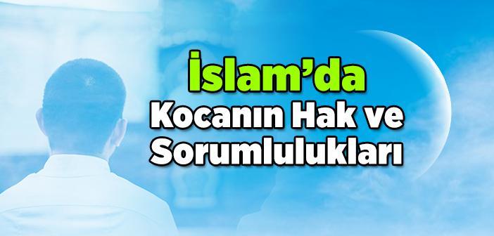 İslam'da Kocanın Hak ve Sorumlulukları