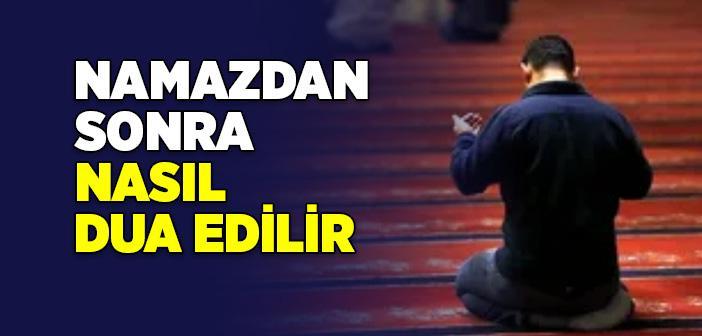 Namazdan Sonra Nasıl Dua Edilir?