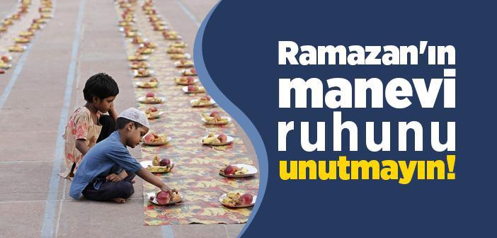 Ramazan'ın Ruhunu Yaşamak