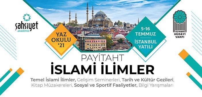 Şahsiyet Akademisi 'Payitaht İslami İlimler Eğitim Kampı' Başvuruları Devam Ediyor