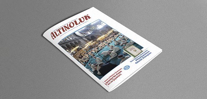 Altınoluk Dergisinin Temmuz 2021 Sayısı Çıktı