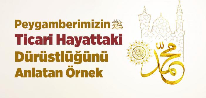 Hz. Muhammed'in (s.a.v.) Ticari Hayatı