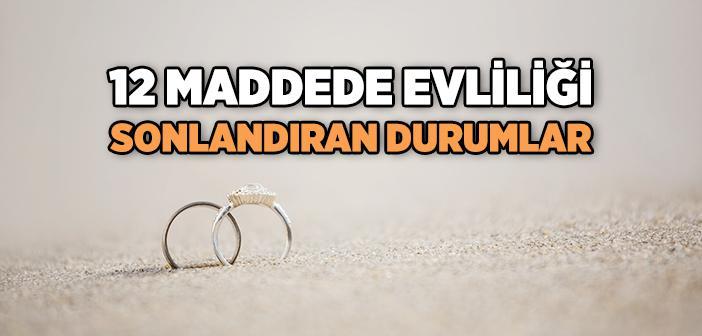 İslam'a Göre Evliliği Sona Erdiren Durumlar