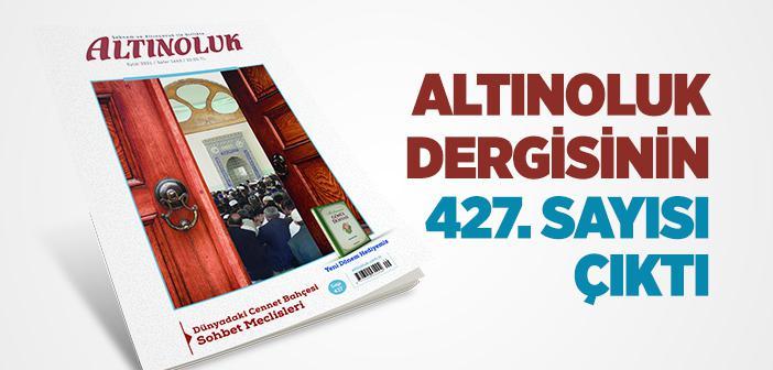 Altınoluk Dergisinin Eylül 2021 Sayısı Çıktı