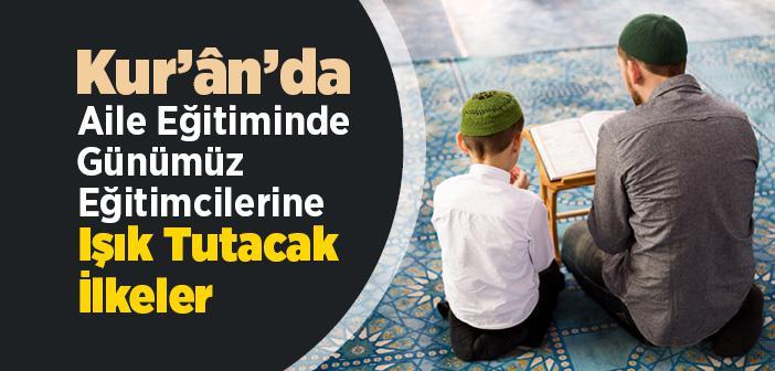 Kur'an-ı Kerim'de Ailenin Eğitimi ile İlgili Bir Düzenleme Var mıdır?