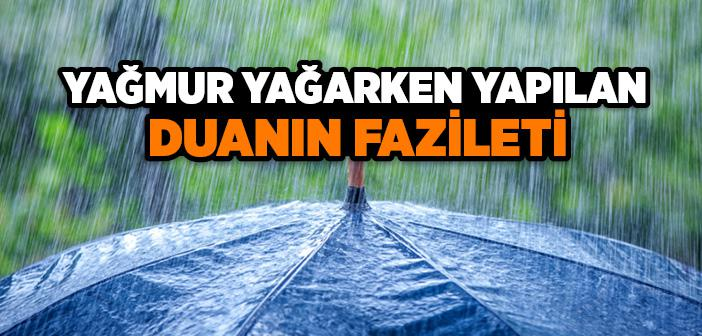 Yağmur Yağarken Dua Kabul Olur mu?